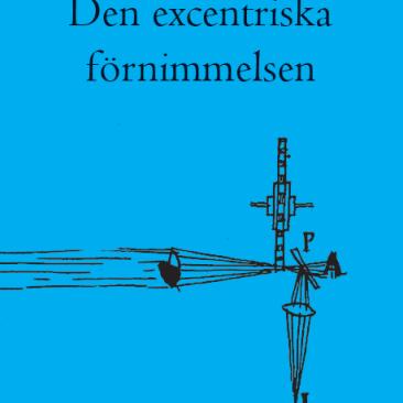 Omslaget till Hausmanns bok Den excentriska förnimmelsen